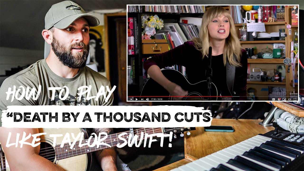 """How To Play """"Death By A Thousand Cuts"""" LIKE TAYLOR SWIFT 