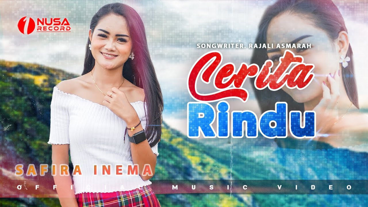 Safira Inema - Cerita Rindu