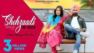 Shehzaadi The Queen | (Full HD ) | Lakha Sidhu Ft. Desi Crew | New Punjabi Songs 2017