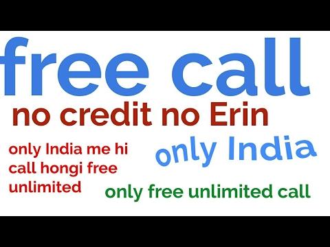 free call to india no credit free call no registration nambar Shaw nahi hoga India me free unlimited
