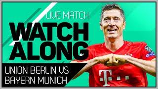 UNION BERLIN vs BAYERN MUNICH Mark Goldbridge Bundesliga Watchalong
