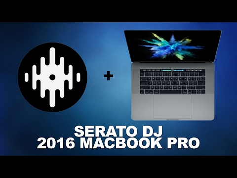 Does Serato DJ Work On The New MacBook Pro?