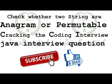 Check whether two String are Anagram or Permutable [ Cracking the Coding Interview ] java interview