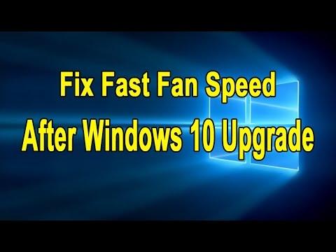 Fix Fast Fan Speed After Windows 10 Upgrade - Laptops