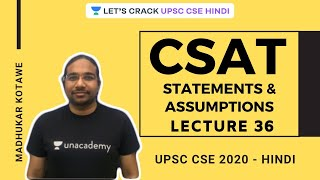 L36: Statements & Assumptions | CSAT Strategy for UPSC CSE 2020/ 2021 | Madhukar Kotawe