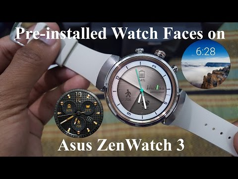 Here are the Pre-installed Watch Faces on Asus ZenWatch 3 [Hindi]