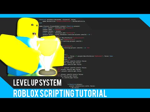 ROBLOX: How to make a Level Up System - Roblox Scripting Tutorial