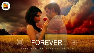 Forever   Soham Chakrabarty   Sukumar Dutta   Kunaal Vermaa   SonyLIV Music