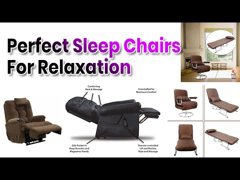 Perfect Sleep Chairs for Relaxation in 2018