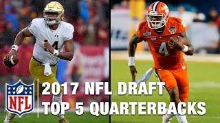 Top 5 Quarterbacks in the 2017 NFL Draft   Bucky Brooks   Move the Sticks