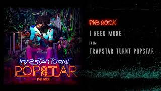 PnB Rock - I Need More [Official Audio]
