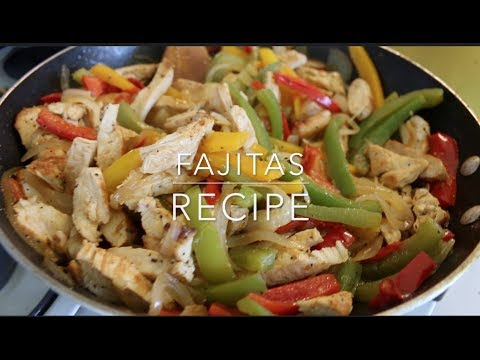 Simple Fajitas Recipe