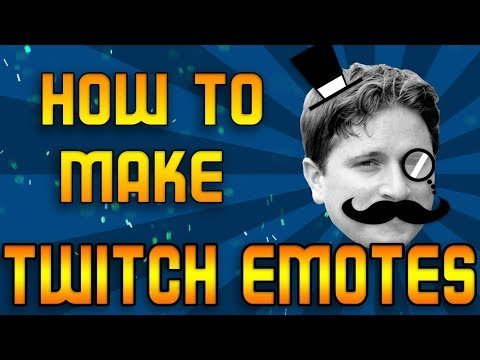 How to Make Your Own Twitch Emotes - Twitch Tutorial