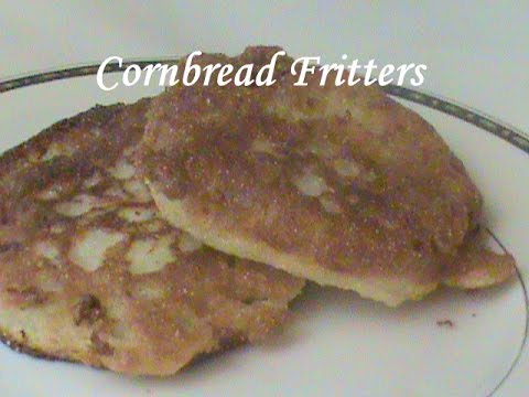 Cooking From Scratch:  Cornbread Fritters