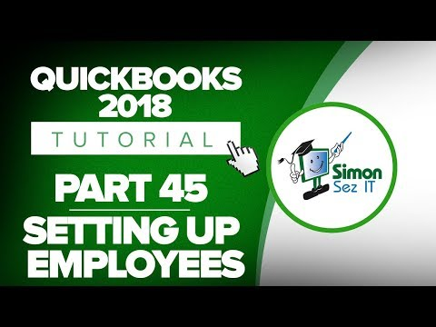 QuickBooks 2018 Training Tutorial Part 45: Set Up Employees for Payroll in QuickBooks