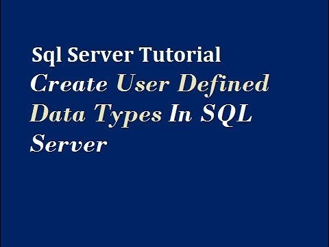 Create User Defined Data Types In SQL Server