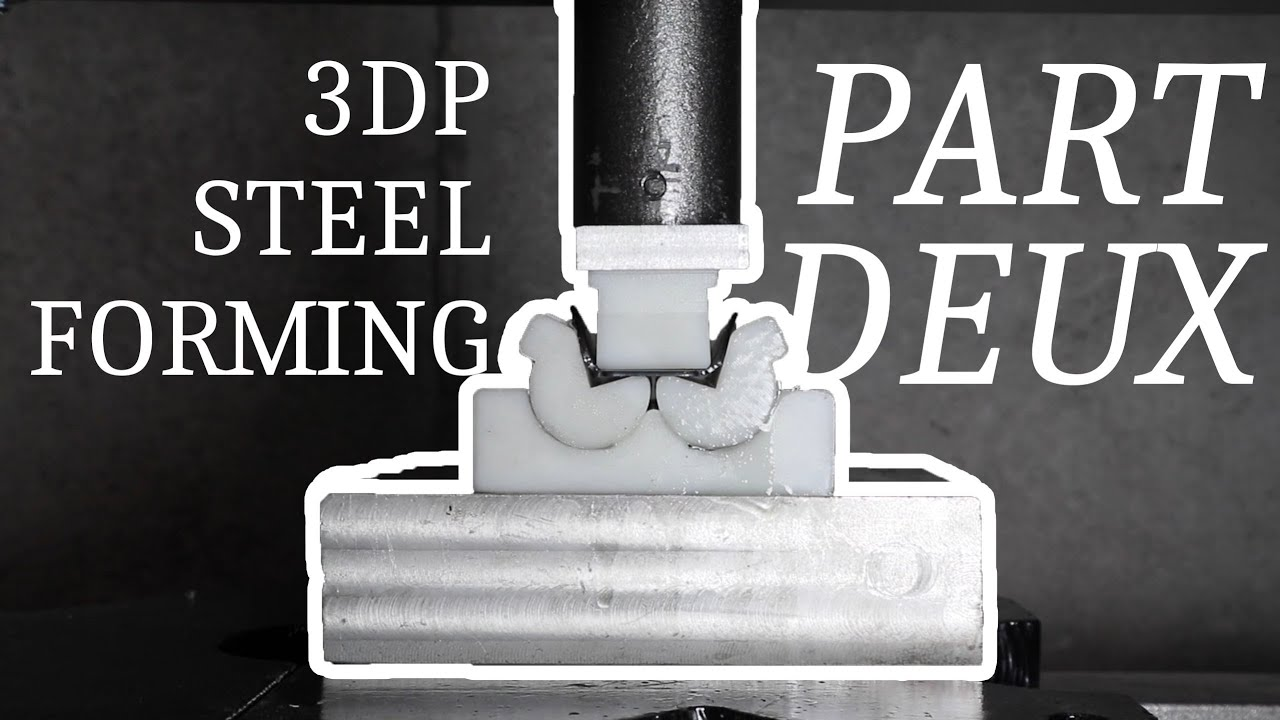 3D Printed Sheet Metal Forming (Part 2)