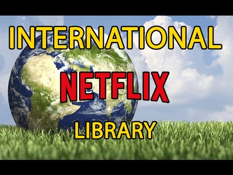 How To Access Any International Netflix Library