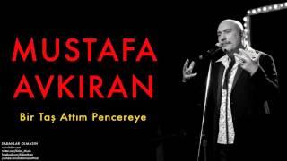 Download Mustafa Avkıran (feat. Dilber Ay) - Bir Taş Attım Pencereye [ Sabahlar Olmasın © 2014 Kalan Müzik ] Video