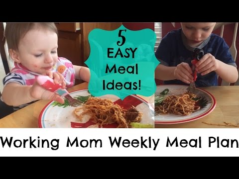 Working Mom EASY Weekday Meal Plan!