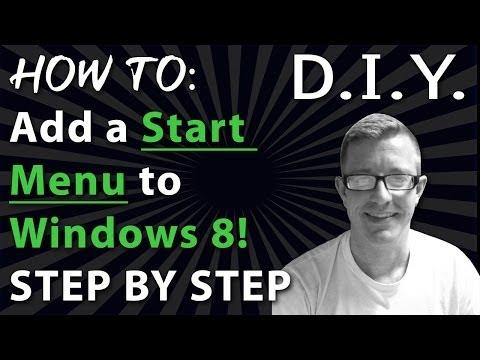 How To: Windows 8 Start Menu and Make it More Like Windows 7