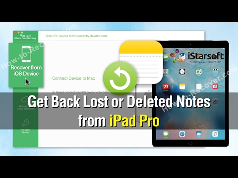How to Get Back Lost or Deleted Notes from iPad Pro