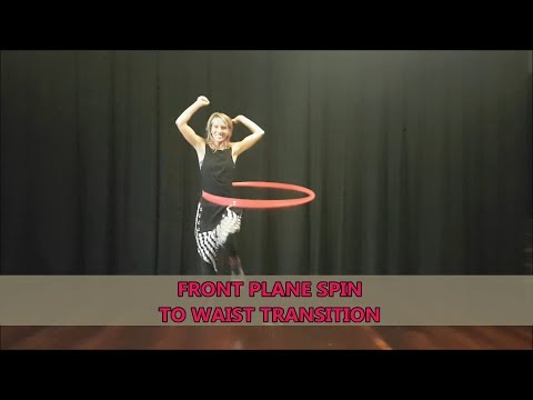 Front Plane Spin to Waist Hooping: Transitions for Flow Hoop Dance Tutorial