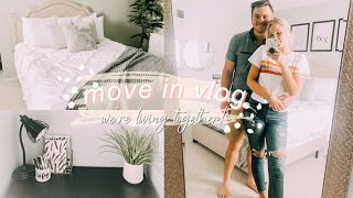 MOVE IN VLOG: my boyfriend is moving in with me!