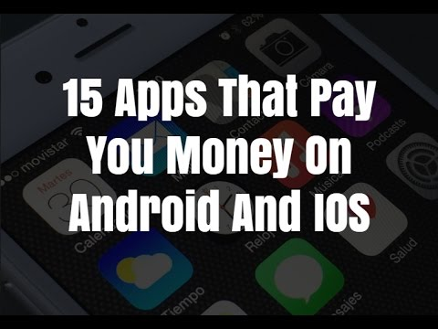 15 Apps That Pay You Money On Android And IOS