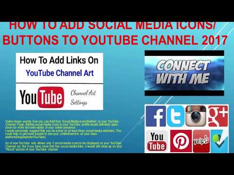 How To Add Social Media Icons/Buttons To YouTube Channel 2017
