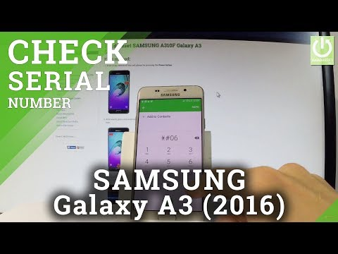 How to Check Serial Number in SAMSUNG Galaxy A3 (2016)