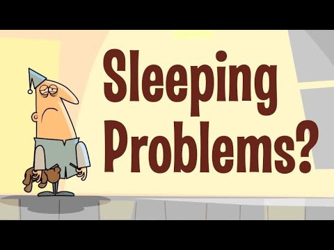 Sleeping Problems are Caused by these 2 Things 95% of time