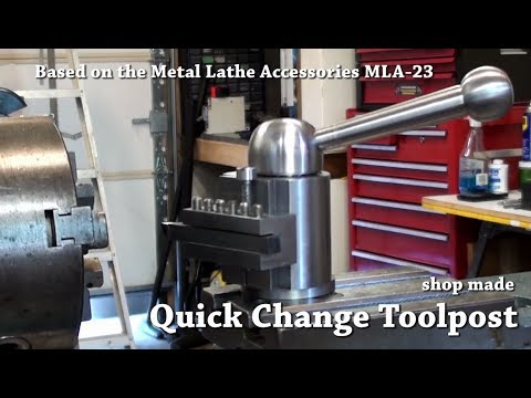 Shop Made Quick Change Toolpost