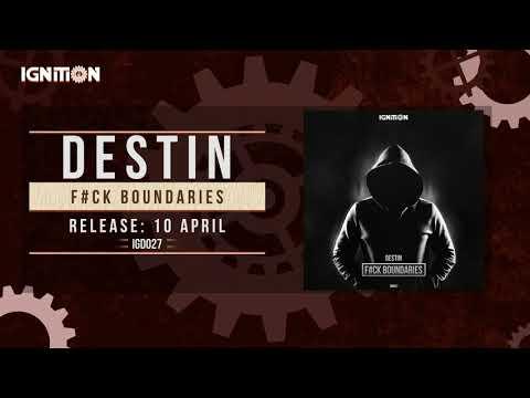 Destin - Fuck Boundaries [IGD027]