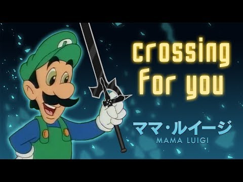 crossing for you - Sword Art Online vs. Mama Luigi
