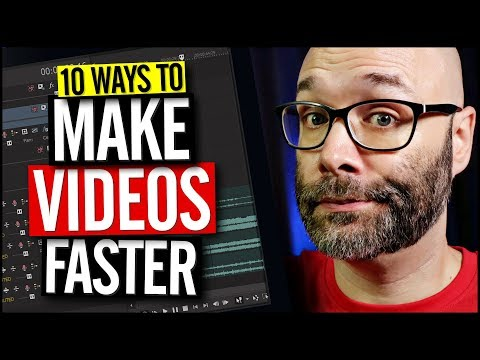 How to Make Videos for YouTube Fast (10 Tips)
