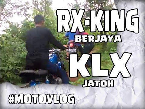 MotoVlog - RX KING Berjaya KLX Jatoh #motovlog #motovlogindonesia