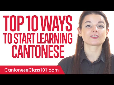 Top 10 Ways to Start Learning Cantonese