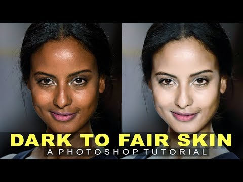 How To Change Skin color from dark to fair in photoshop