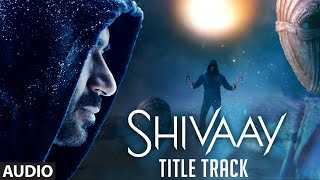BOLO HAR HAR HAR Full Audio Song |  SHIVAAY Title Song |  Ajay Devgn |  Mithoon Badshah | T-Series
