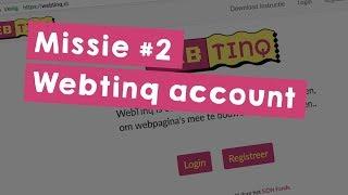 Missie 2: Webtinq account - Programmeer je eigen website in HTML
