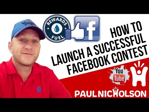 How To Launch A Successful Facebook Contest With RewardsFuel.com