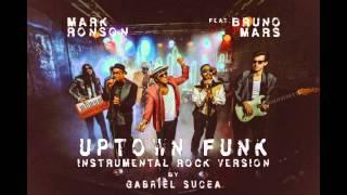 Mark Ronson - Uptown Funk ft. Bruno Mars [ROCK VERSION] by Gabriel Sucea