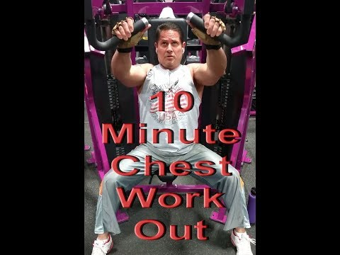 10 Minute Chest Work Out.
