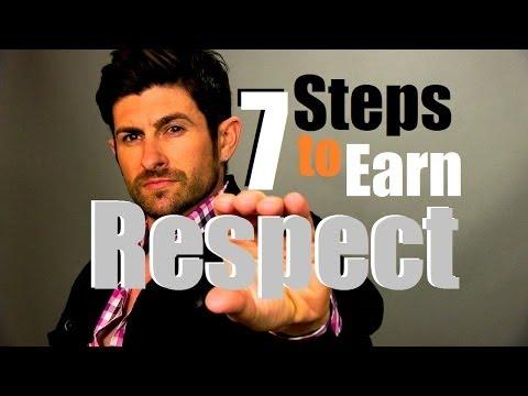RESPECT! Seven Steps To Earn Respect