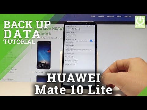 Back Up Data in HUAWEI Mate 10 Lite - Enable Google Backup