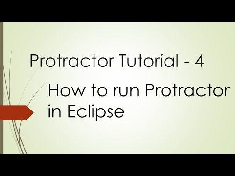 Protractor Tutorial - 4: How to run Protractor in Eclipse