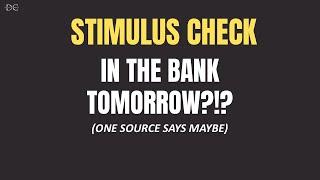 Stimulus Checks On Thursday or Friday