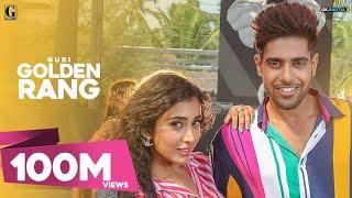 GOLDEN RANG - GURI  (Official Video) Satti Dhillon | Latest Punjabi Songs 2018