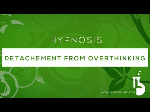 Hypnosis for Detachment from Worry, Overthinking and Other People